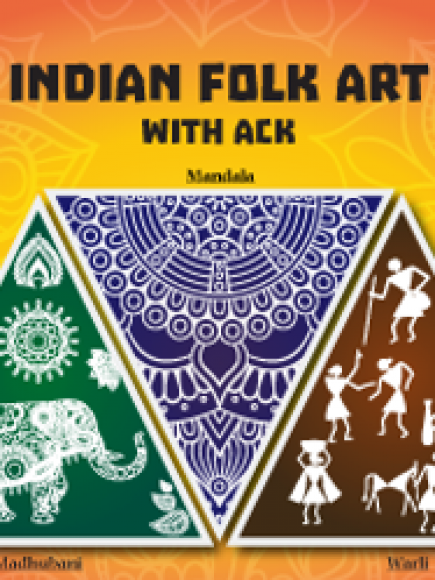 ACK – Introduction to Indian Folkart (11+ years) Batch starting Tuesday
